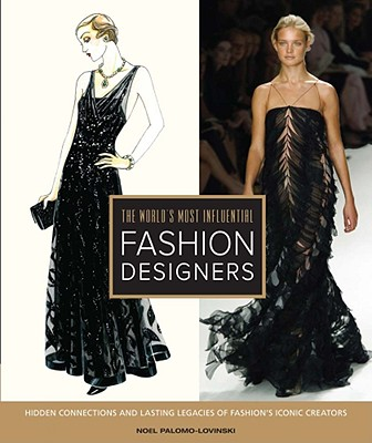 Book Review The World S Most Influential Fashion Designers Fashionmommy S Blog