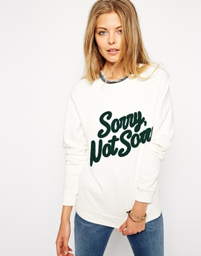 ASOS Sweatshirt with Towelling Sorry Not Sorry £28.00 click to visit ASOS