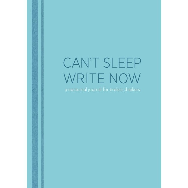 Can't Sleep Write Now Notebook £10.95 click to visit Handpicked Collection