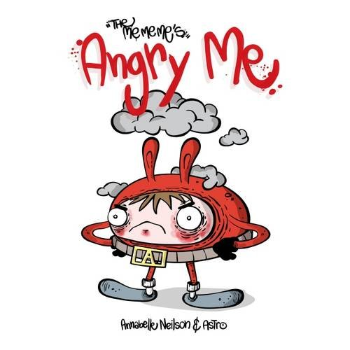 The Me Me Me's, Angry Me Paperback – 18 Aug 2015 by Annabelle Neilson (Author), Astro (Illustrator) £6.99 click to visit Amazon