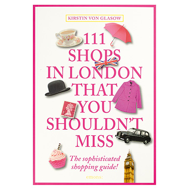 111 Shops in London That You Shouldn't Miss £11.99 Ref. 15998 Click to visit Qwerkity