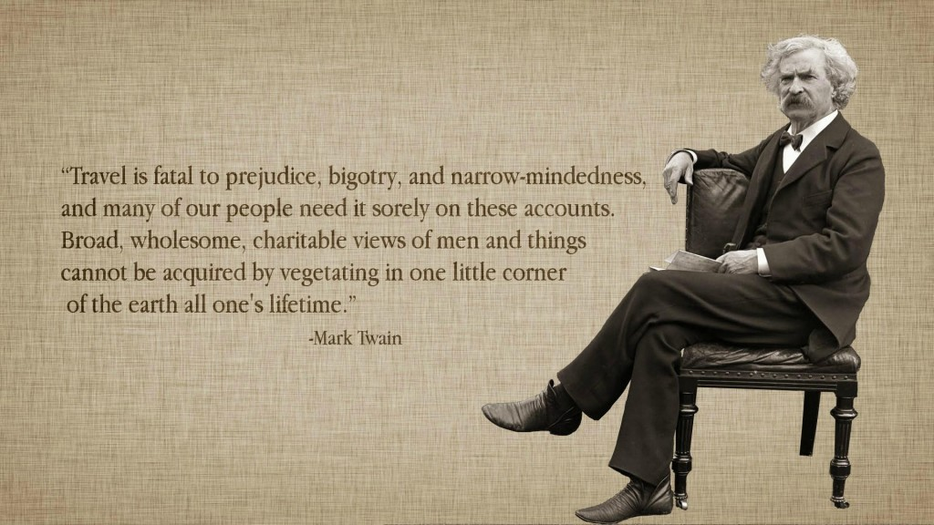Mark-Twain-Quotes-Travel-Is-Fatal-To-Prejudice-Bigotry-And-Narrow-Mindedness-1