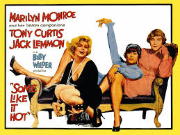 My fave films include Some like it Hot