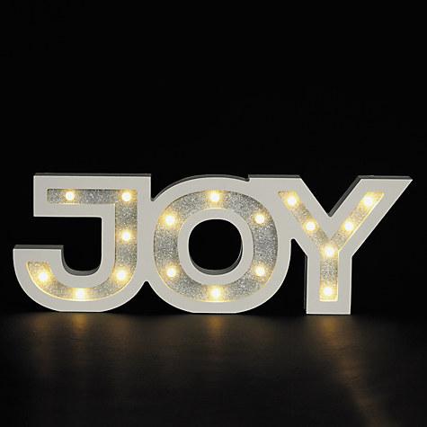 John Lewis LED Joy Sign, White / Silver £25 Click to visit John Lewis