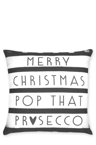 Prosecco Cushion £10 Click to visit Next